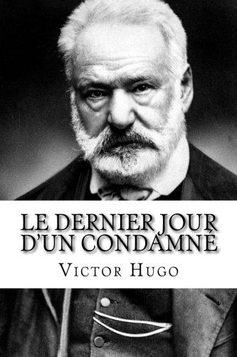 Download Le Dernier Jour d'un condamné (French Edition) pdf