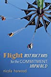 Flight Instructions for the Commitment Impaired: A Memoir About Family, Trauma, and Good Times