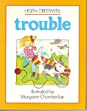 Trouble, Helen Cresswell, 0525443967