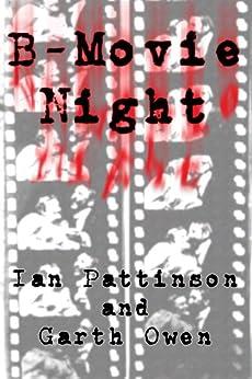 B-Movie Night by [Pattinson, Ian, Owen, Garth]