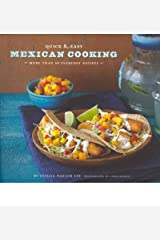 By Cecilia Hae-Jin Lee - Quick & Easy Mexican Cooking: More Than 80 Everyday Recipes (Quic (2011-04-21) [Paperback]