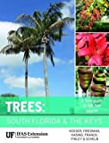 Trees: South Florida and the Keys
