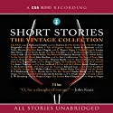 Short Stories: The Vintage Collection Audiobook by F. Scott Fitzgerald,  Saki, Thomas Hardy, Kate Chopin, James Thurber, P. G. Wodehouse Narrated by Derek Jacobi, Martin Jarvis, Hugh Laurie, Barbara Leigh-Hunt, Rupert Degas