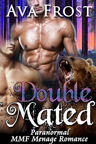 SHIFTER ROMANCE: BEAR SHIFTER: Double Mated (New Adult MMF Bisexual ...