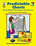 img - for Predictable Charts, Grades K - 1: Shared Writing for Kindergarten and First Grade (Four-Blocks Literacy Model) book / textbook / text book