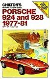 Chilton's Repair and Tune-Up Guide: Porsche 924 and 928, 1977-81 (Chilton's Repair Manual)