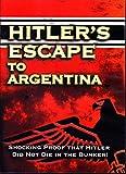 Hitler's Escape To Argentina