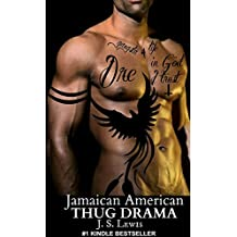 Jamaican American Thug Drama (The Jamaican American Thug Drama Saga Book 1)