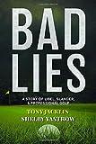 """Shelby Yastrow and Tony Jacklin, """"Bad Lies"""" (Mascot Books, 2017)"""