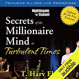 Secrets of the Millionaire Mind in Turbulent Times Rede