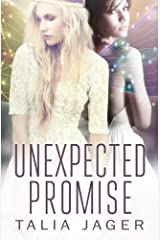 Unexpected Promise: A Between Worlds Novel: Book Five (Volume 5) Paperback