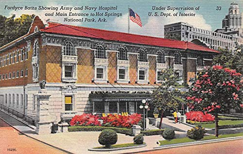 Fordyce Baths Showing Army and Navy Hospital Main Entrance to Hot Springs National Park, AR, USA Unused