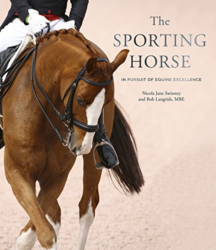 - The Sporting Horse: In pursuit of equine excellence