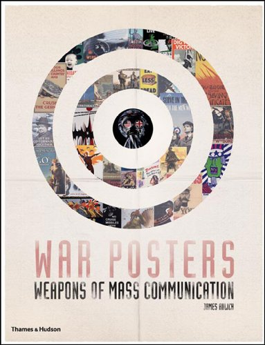 War Posters: Weapons of Mass Communication by Thames & Hudson