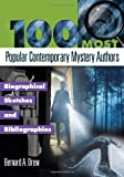 100 Most Popular Contemporary Mystery Authors, Bernard A. Drew, 1598844458