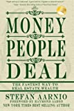 Money People Deal: The Fastest Way to Real Estate