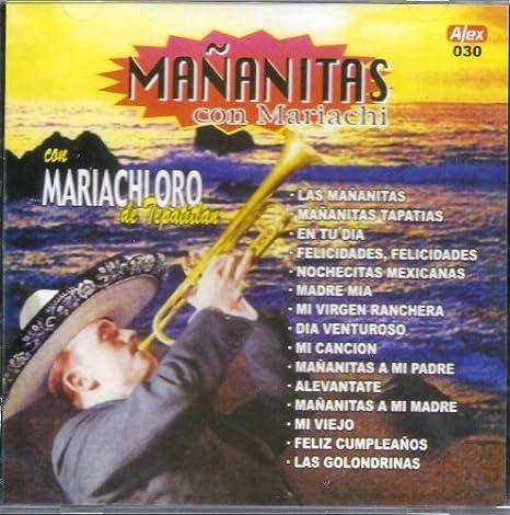 Mananitas Con Mariacho Con Mariachi Oro De Tepatitlan ...