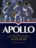 Apollo : An Eyewitness Account By Astronaut/Explorer Artist/Moonwalker by Alan Bean (1998-01-10)