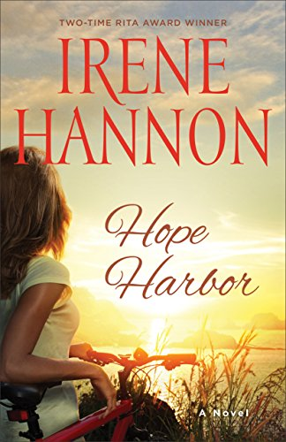 Hope Harbor (A Hope Harbor Novel Book #1): A Novel by [Hannon, Irene]