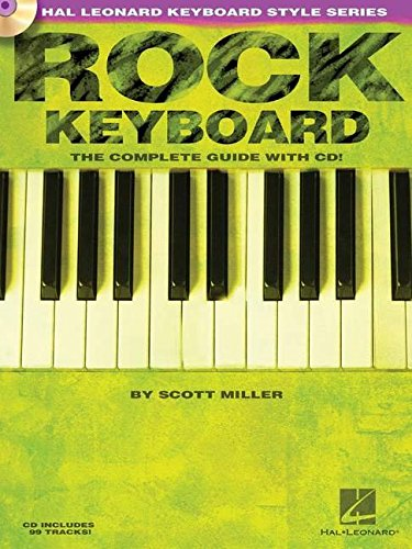 Rock Keyboard - The Complete Guide with Online Audio!: Hal Leonard Keyboard Style Series