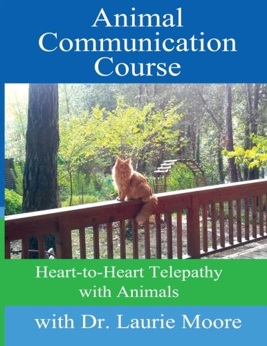 Animal Communication Course: Heart-to-Heart Telepathy with Animals