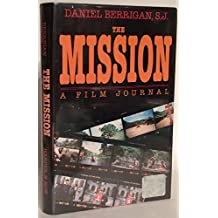 The Mission: A Film Journal