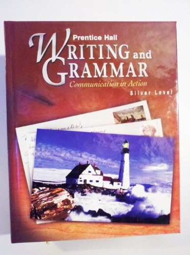 Prentice Hall Writing and Grammar: Communication in Action (Silver, Grade 8)