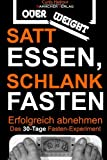Satt Essen, Schlank Fasten - Erfolgreich Abnehmen, Curtis Curtis Helmut, 1494923548