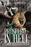 Prospero In Hell (Prospero's Children) (Volume 2)