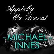 Appleby on Ararat | Michael Innes