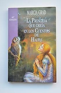 La princesa que creía en los cuentos de hadas par Powers