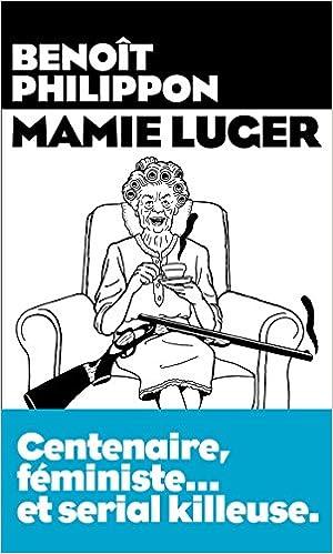 Mamie Luger - Benoit Philippon (2018)