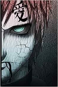 Gaara Diary Notebook: Naruto Shippuden Anime Lovers Planner ...