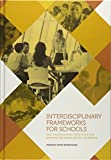 img - for Interdisciplinary Frameworks for Schools: Best Professional Practices for Serving the Needs of All Students book / textbook / text book