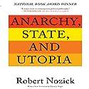 Anarchy, State, and Utopia: Second Edition Hörbuch von Robert Nozick Gesprochen von: Don Hagen