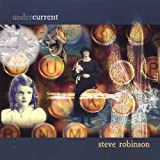 Undercurrent by Robinson, Steve (2007-06-12)