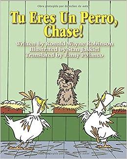 Tu Eres Un Perro, Chase! (Spanish Edition     - Amazon com