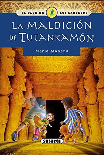 La maldicion de Tutankamon (EL CLUB DE LOS SABUESOS) (Spanish Edition) [Inc. Susaeta Publishing] (Tapa Blanda)