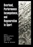 Overload, Performance Incompetence, and Regeneration in Sport, , 1475786352