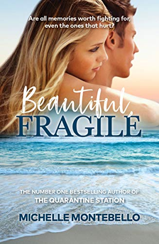Beautiful, Fragile by Michelle Montebello
