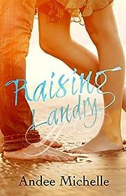 Raising Landry