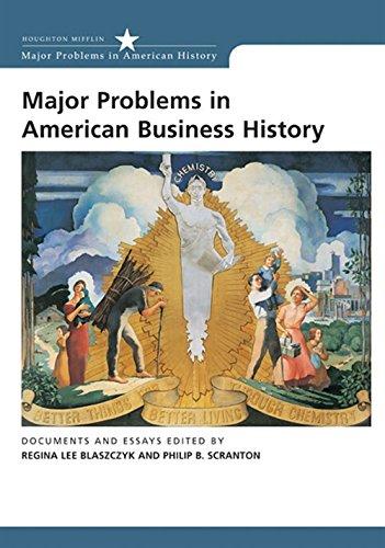 Major Problems in American Business History: Documents and Essays Major Problems in American History Series: Amazon.es: Blaszczyk, Regina Lee, Scranton, Philip B.: Libros en idiomas extranjeros
