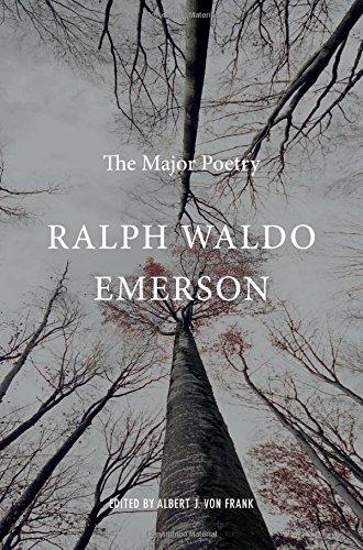 Ralph Waldo Emerson: The Major Poetry