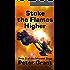Stoke The Flames Higher (The Maxwell Saga Book 5)