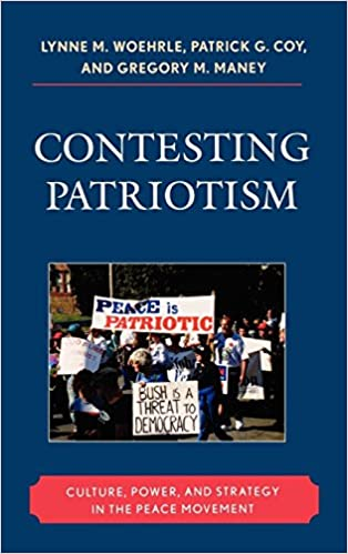 Contesting Patriotism: Culture, Power, and Strategy in the ...