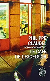 Le Café de l'Excelsior par Claudel