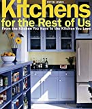 Kitchens for the Rest of Us, Peter Lemos, 1561587591