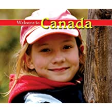 Welcome to Canada (Welcome to the World)