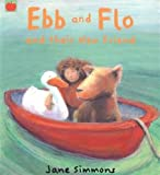 Ebb and Flo and Their New Friend (Ebb & Flo)