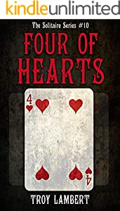 The Four of Hearts: The Solitaire Series #10